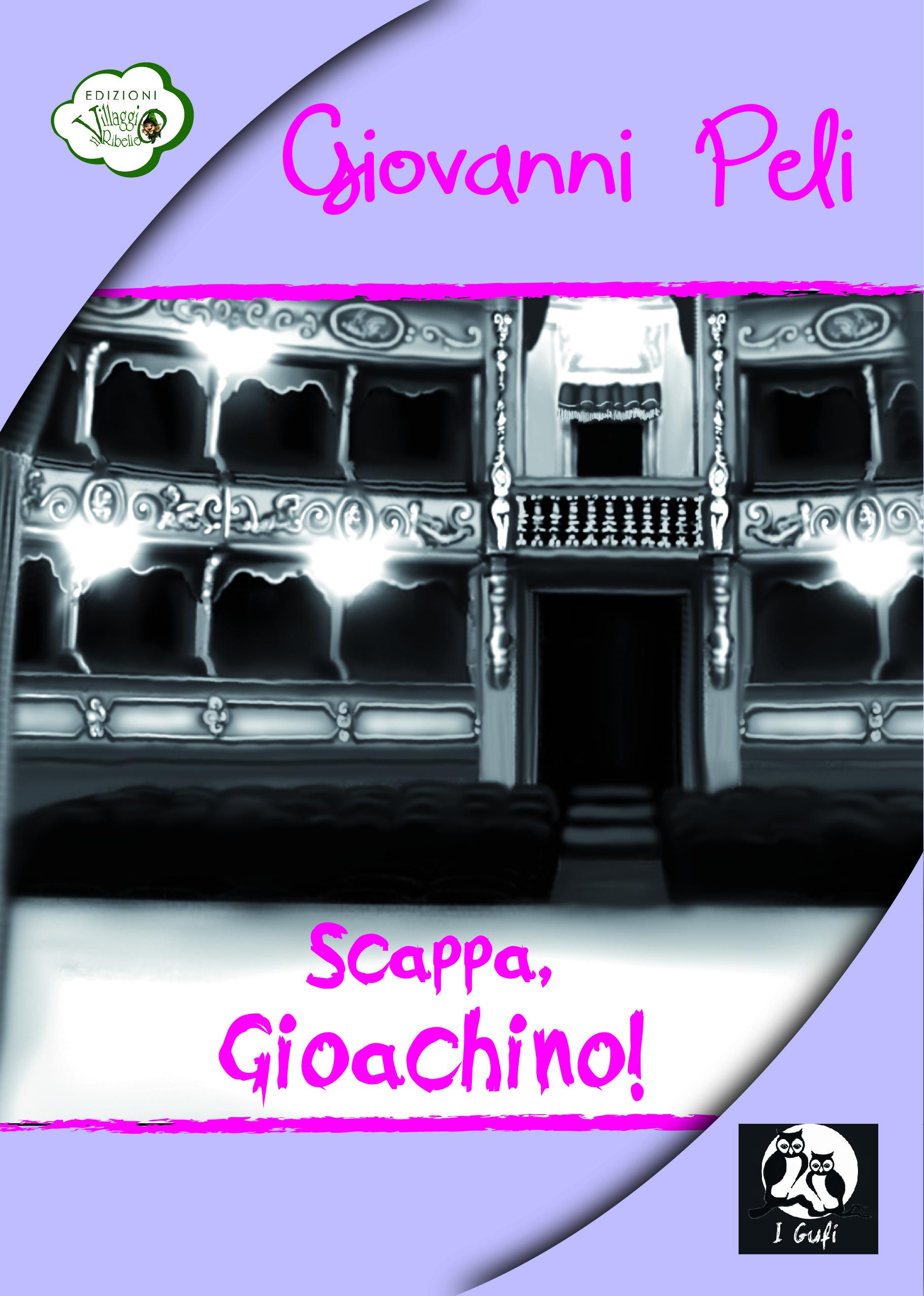 Scappa, Gioachino!